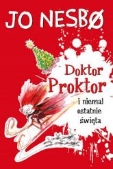 Doktor Proktor i niemal ostatnie święta - Jo Nesbo | mała okładka