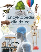 Encyklopedia dla dzieci - zbiorowa praca | mała okładka