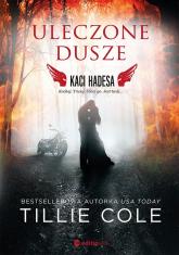 Uleczone dusze Kaci Hadesa - Tillie Cole | mała okładka