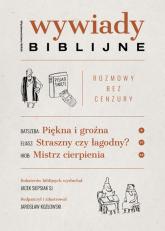 Wywiady biblijne Rozmowy bez cenzury - Jacek Siepsiak | mała okładka
