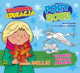 Kolorowa edukacja Poru roku - Anna Paczuska | mała okładka