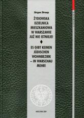Żydowska dzielnica mieszkaniowa w Warszawie już nie istnieje! - Jurgen Stroop   mała okładka