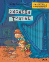 Ignacy i Mela na tropie złodzieja Zagadka teatru - Zofia Staniszewska   mała okładka