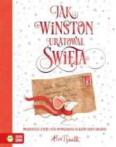 Jak Winston uratował Święta - Smith Alex T. | mała okładka