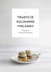 Tradycje kulinarne Finlandii - Magdalena Tomaszewska-Bolałek | mała okładka