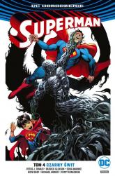 Superman Tom 4 Czarny świt - Tomasi Peter J., Gleason Patrick, Moreci Mich | mała okładka