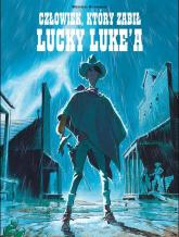 Lucky Luke Człowiek który zabił Lucky Luke'a - Matthieu Bonhomme | mała okładka