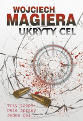 Ukryty cel - Wojciech Magiera | mała okładka