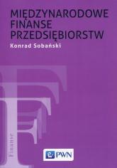 Międzynarodowe finanse przedsiębiorstw - Konrad Sobański   mała okładka