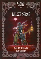 Halvdan Wiking Wilcze serce - Martin Widmark | mała okładka