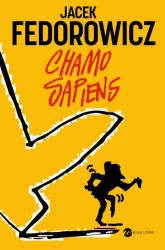Chamo sapiens - Jacek Fedorowicz | mała okładka