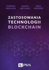 Zastosowania technologii Blockchain - Dhillon Vikram, Metcalf David, Hooper Max | mała okładka