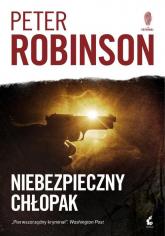Niebezpieczny chłopak - Peter Robinson | mała okładka