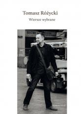 Wiersze wybrane + CD - Tomasz Różycki | mała okładka