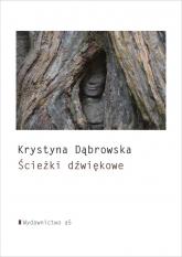 Ścieżki dźwiękowe - Krystyna Dąbrowska | mała okładka