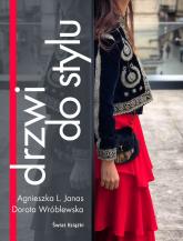 Drzwi do stylu - Janas Agnieszka Lidia, Wróblewska Dorota   mała okładka
