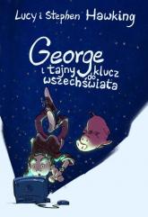 George i tajny klucz do wszechświata - Hawking Lucy, Hawking Stephen | mała okładka