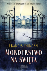 Morderstwo na Święta - Francis Duncan | mała okładka