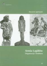 Armia Lagidów organizacja i struktura - Sławomir Jędraszek | mała okładka