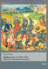 Aljubarrota 14 VIII 1385 Obroniona niepodległość Portugalii - Marian Małecki | mała okładka
