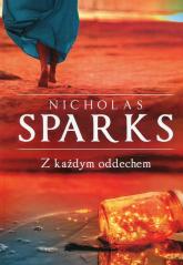 Z każdym oddechem - Nicholas Sparks | mała okładka