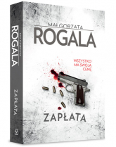 Zapłata - Małgorzata Rogala   mała okładka