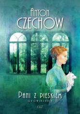 Pani z pieskiem Opowiadania - Anton Czechow | mała okładka
