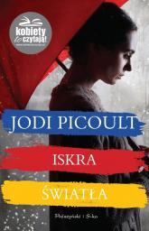 Iskra światła - Jodi Picoult | mała okładka