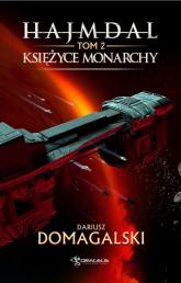 Hajmdal Tom 2 Księżyce Monarchy - Dariusz Domagalski | mała okładka