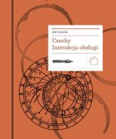 Czechy Instrukcja obsługi - Jiří Gruša | mała okładka
