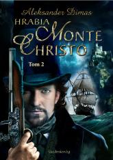 Hrabia Monte Christo Tom 2 - Aleksander Dumas | mała okładka