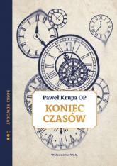 Koniec czasów Boski adwokat - Paweł Krupa | mała okładka