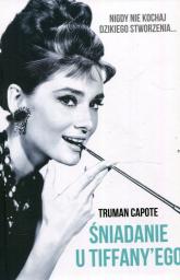 Śniadanie u Tiffanyego - Truman Capote | mała okładka