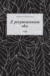 Z przymrużeniem oka - Krzysztof Papużyński   mała okładka