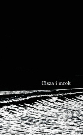 Cisza i mrok - Piotr Grzelak | mała okładka
