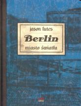 Berlin Miasto światła - Jason Lutes | mała okładka
