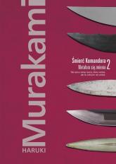 Śmierć Komandora Tom 2 Metafora się zmienia - Haruki Murakami   mała okładka