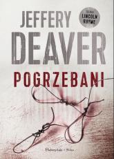 Pogrzebani - Jeffery Deaver | mała okładka