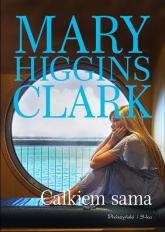 Całkiem sama - Higgins Clark Mary | mała okładka