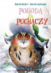 Pogoda dla puchaczy Zima - Kozioł Marcin, Jędrzejak Bartek | mała okładka