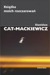 Książka moich rozczarowań - Stanisław Cat-Mackiewicz | mała okładka