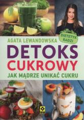 Detoks cukrowy - Agata Lewandowska | mała okładka