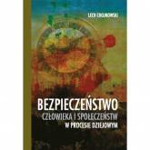 Bezpieczeństwo człowieka i społeczeństw w procesie dziejowym - Lech Chojnowski   mała okładka