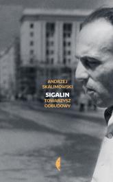 Sigalin Towarzysz odbudowy - Andrzej Skalimowski   mała okładka