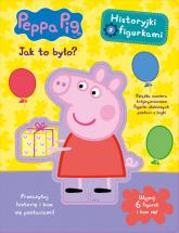 Peppa Pig Historyjki z figurkami Jak to było? -    mała okładka