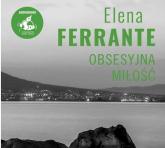 Obsesyjna miłość - Elena Ferrante | mała okładka