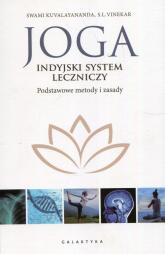 Joga indyjski system leczniczy Podstawowe metody i zasady - Kuvalayananda Swami, Vinekar S.L. | mała okładka