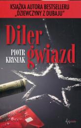 Diler gwiazd - Piotr Krysiak | mała okładka