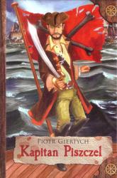 Kapitan Piszczel - Piotr Giertych | mała okładka