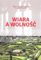 Wiara a wolność - Wojciech Giertych | mała okładka